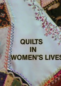 Quilts in Women's Lives
