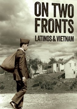 On Two Fronts   Latinos and Vietnam
