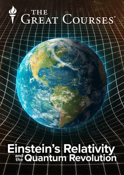 Einstein's Relativity and the Quantum Revolution - Modern Physics for Non-Scientists, 2nd Edition