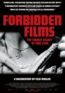 Forbidden Films - The Hidden History of Nazi Film