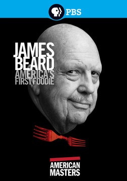 American Masters: James Beard   America's First Foodie