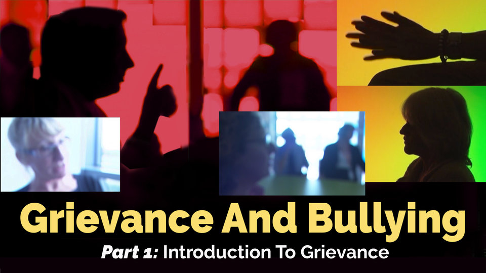 Part 1: Introduction to Grievance