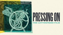 Pressing On - The Letterpress Film